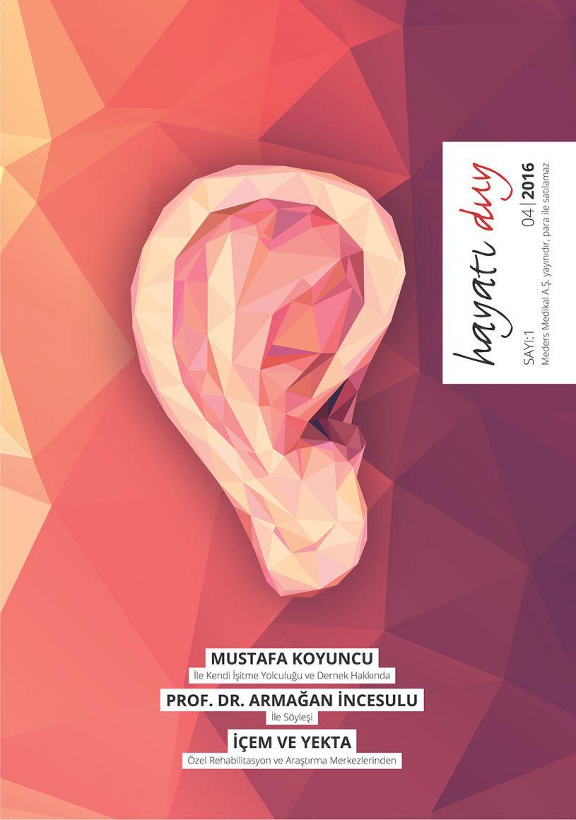 Hayatı Duy dergisinin ilk sayısı çıktı